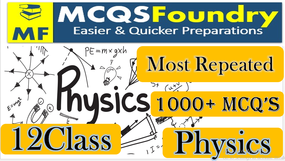 12th Class Physics Mcqs Chapter no 12 | Physics Mcqs For Class 12th Mcqs 2021 with answers pdf