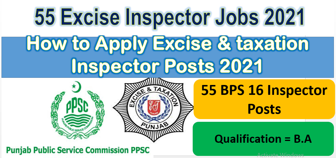 PPSC 55 Excise and taxation Inspector Posts 2021