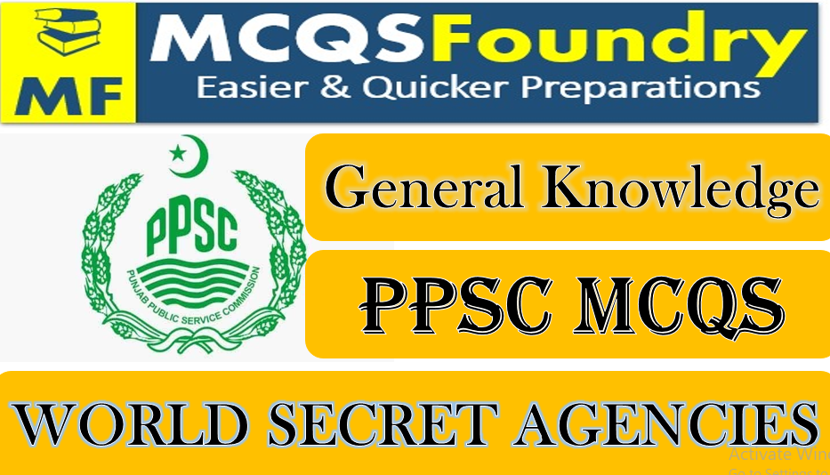 PPSC-General-Knowledge-World-Secret-Agencies-mcqs-with-answers-pdf-2021